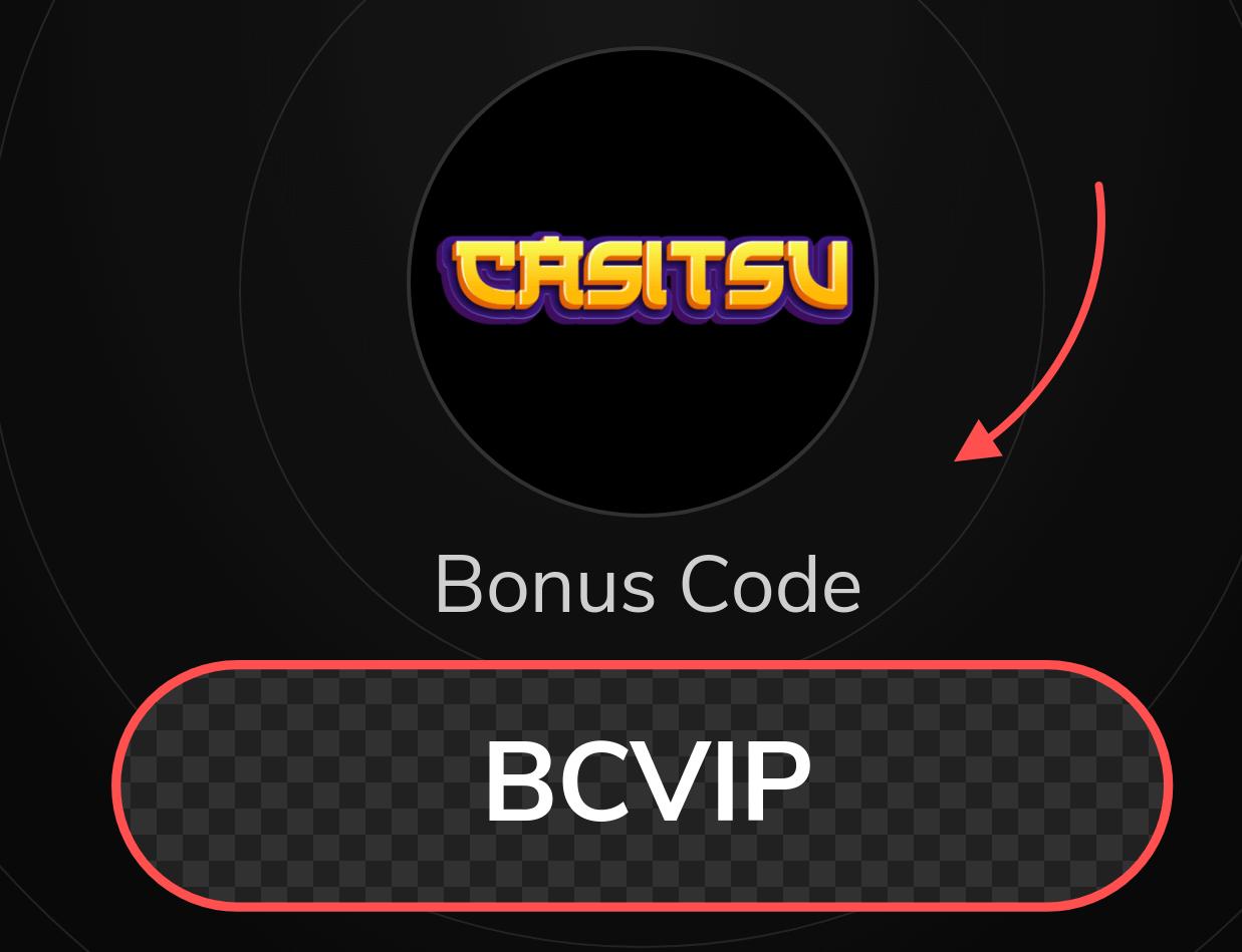 CasitsuCasino Bonus Code